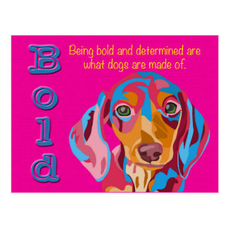 Pink Abstract Dachshund Bold and Determined Saying Postcard