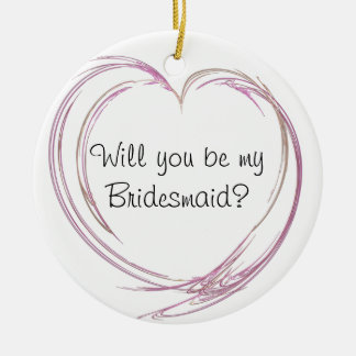 Pink Abstract Heart Will You Be My Bridesmaid Double-Sided Ceramic Round Christmas Ornament