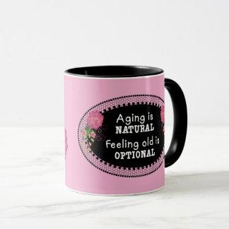 Pink Aging is Natural Mug