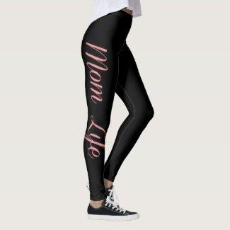 Pink and Black Mom LIfe Leggings