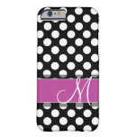 Pink and Black Polka Dot Pattern with Monogram Barely There iPhone 6 Case