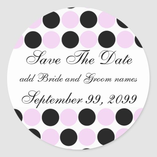 Pink And Black Polka Dots Save The Date Reminders Classic Round Sticker