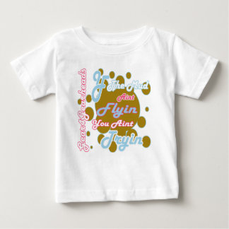 Pink And Blue If The Mud Aint Flyin You Aint Tryin Baby T-Shirt