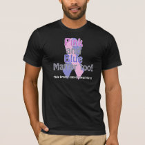 Pink and Blue matter too T-Shirt