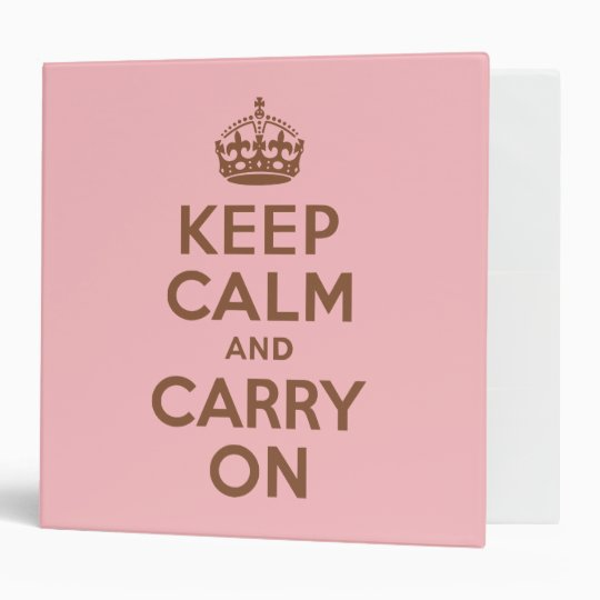Pink and Brown Keep Calm and Carry On Binder