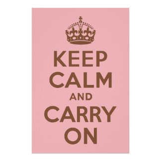 Pink and Brown Keep Calm and Carry On Poster