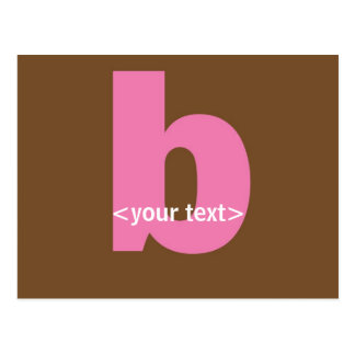 Pink and Brown Monogram - Letter B Postcard