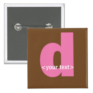 Pink and Brown Monogram - Letter D Buttons