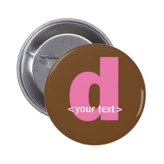 Pink and Brown Monogram - Letter D Pins