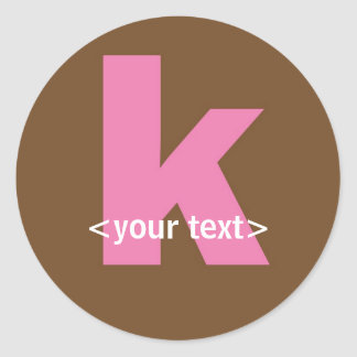 Pink and Brown Monogram - Letter K Round Stickers