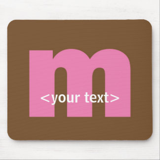 Pink and Brown Monogram - Letter M Mouse Pad