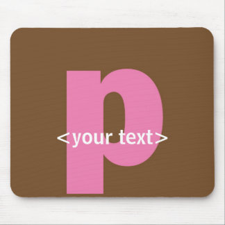 Pink and Brown Monogram - Letter P Mouse Pad