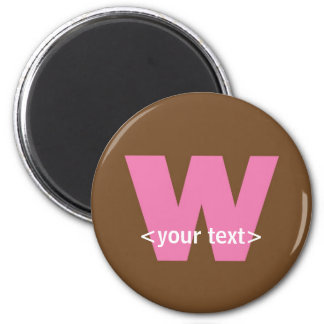 Pink and Brown Monogram - Letter W Magnet