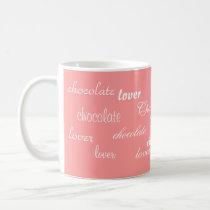 Pink and Chocolate Word Art Coffee Mug