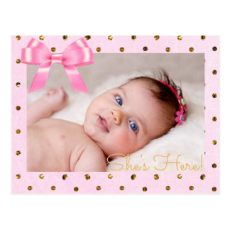 """Pink and Gold  """"She's Here""""  Birth Announcement Postcard"""