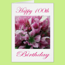Pink and Green Flower Happy 100th Birthday Card