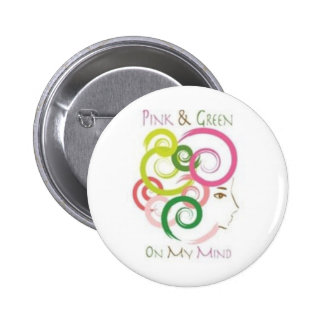 Pink and Green on My Mind 2 Inch Round Button