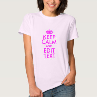 Pink and Magenta Keep Calm and Edit Text Tees