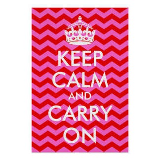 Pink and Red Keep Calm and Carry On Print