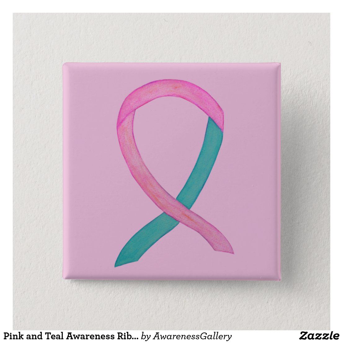 Pink and Teal Awareness Ribbon Custom Button Pins
