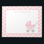 "Pink and White Chevron Stroller Mommy to be Notepad<br><div class=""desc"">Looking for unique items for mommy to be? Consider this elegant and classy design which features a pink stroller with polka dots pattern. In the background is a pink and white chevron zigzag pattern. Specially suited for mother to be who are expecting a baby girl.</div>"