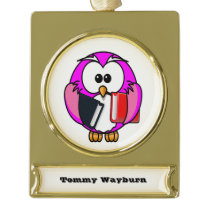 Pink and white owl holding some school books gold plated banner ornament