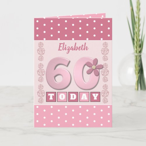 Pink and white with polka dots 60th birthday card