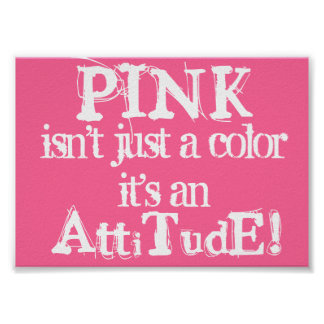 Pink Attitude Posters Awareness signs