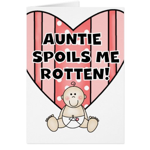 Pink Auntie Spoils Me Card