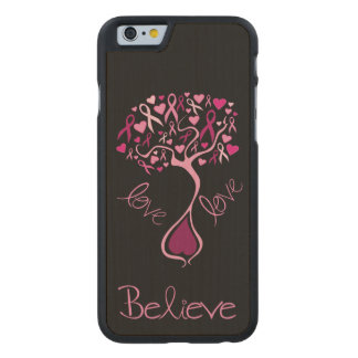 Pink Awareness Ribbon with Inspirational Words Carved® Maple iPhone 6 Case
