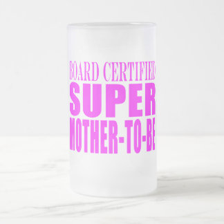 Pink Baby Showers Gifts : Super Mother to Be Frosted Glass Beer Mug