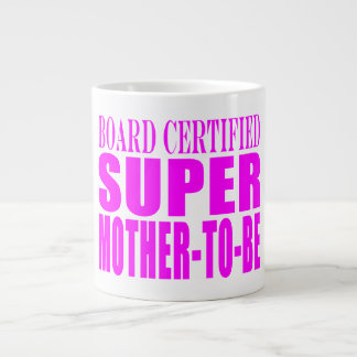 Pink Baby Showers Gifts : Super Mother to Be Large Coffee Mug