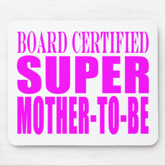 Pink Baby Showers Gifts : Super Mother to Be Mouse Pad