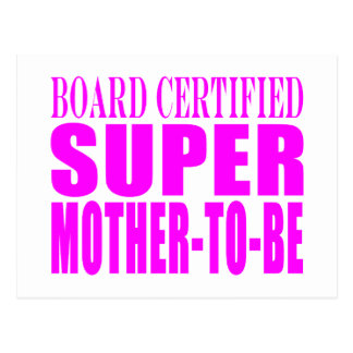 Pink Baby Showers Gifts : Super Mother to Be Postcard