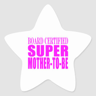 Pink Baby Showers Gifts : Super Mother to Be Star Sticker