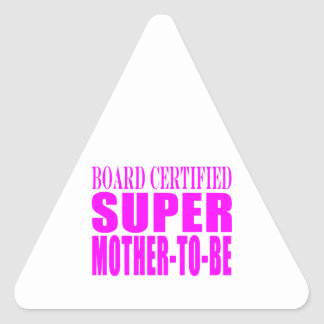 Pink Baby Showers Gifts : Super Mother to Be Triangle Sticker