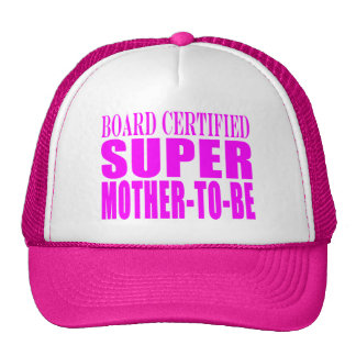 Pink Baby Showers Gifts : Super Mother to Be Trucker Hat