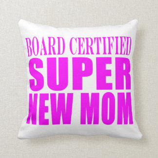 Pink Baby Showers Gifts : Super New Mom Throw Pillows