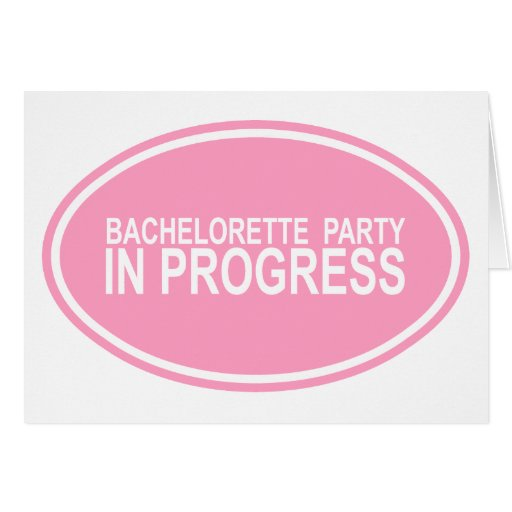 Pink Bachelorette Party in Progress Tees Gifts Greeting Cards