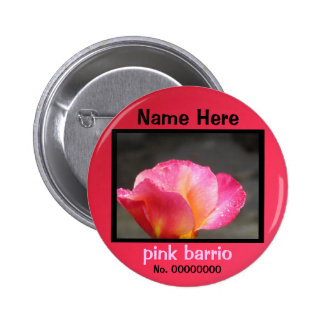 pink barrio pinback button