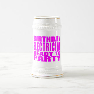 Pink Birthday Electrician Ready 2 Party Beer Stein