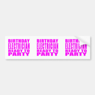 Pink Birthday Electrician Ready 2 Party Bumper Sticker