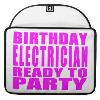 Pink Birthday Electrician Ready 2 Party Sleeves For MacBook Pro