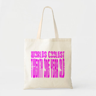 Pink Birthday Worlds Coolest Twenty One Year Old Tote Bag