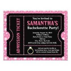 Pink/ Black Bachelorette Party Ticket Invitation 4.25