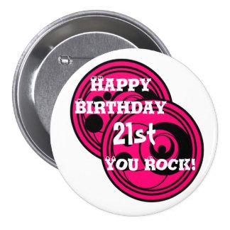 Pink & black circles Happy birthday 21st you rock Pinback Button