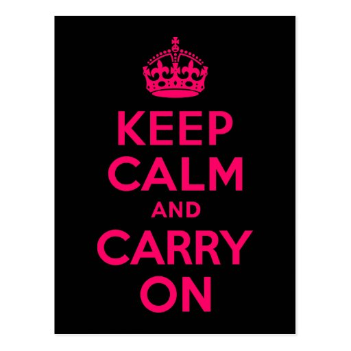 Pink Black Keep Calm and Carry On Postcards
