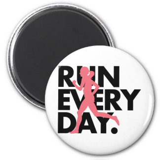 """Pink/Black """"Run Every Day"""" 2 Inch Round Magnet"""