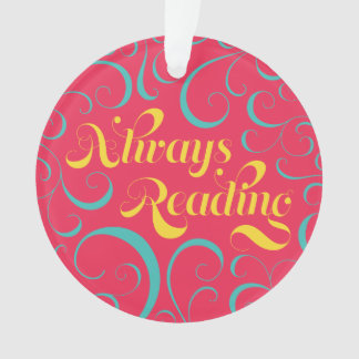 Pink Blue Yellow Swirls Always Reading Bookish Ornament