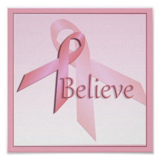 Pink Breast Cancer Awareness Believe Poster